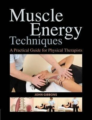 Muscle Energy Techniques A Practical Handbook for Physical Ther... 9781905367238