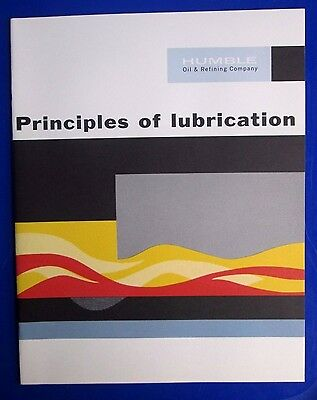 1963 Humble Oil & Refinery Company Principles Of Lubrication Book