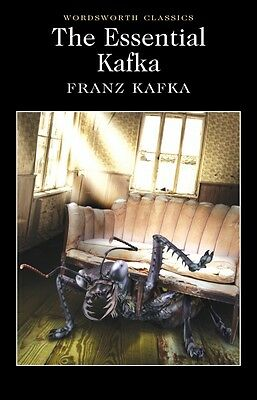 The Essential Kafka: The Castle The Trial Metamorphosis & Others by Franz Kafka
