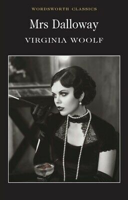 Mrs Dalloway Virginia Woolf (Paperback, 1996) Wordsworth Book New Free UK Post