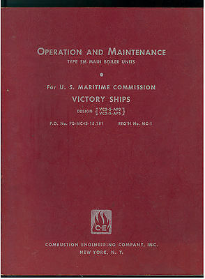 Combustion Engineering Co. Operation Maintenance Type Sm Boiler Victory Ships