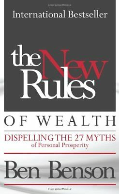 The New Rules of Wealth: Dispelling the 27 Myths of ... by Benson, Ben Paperback