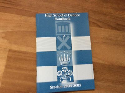 High School Of Dundee Handbook - Session 2004- 2005 Booklet