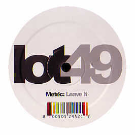Metric - Leave It - Lot 49 - 2006 #174648