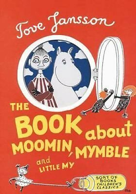 The Book About Moomin, Mymble and Little My by Tove Jansson 9780953522743