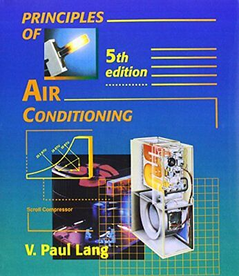 Principles of Air Conditioning by Lang, V. Paul Paperback Book The Cheap Fast
