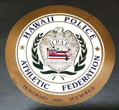 HAWAII POLICE ATHLETIC FEDERATION Honorary Member  2002 STICKER