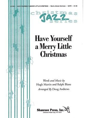 Have Yourself A Merry Little Christmas (SATB)  Chor Notenbuch