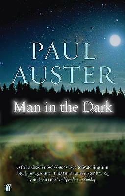 Man in the Dark by Paul Auster (Paperback) New Book