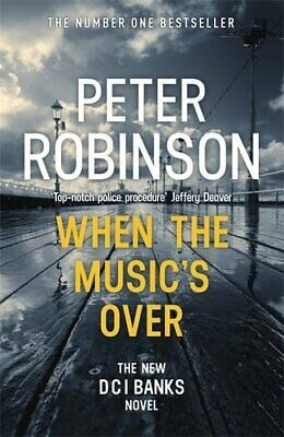 When the Music's Over: DCI Banks 23 by Robinson, Peter Book The Cheap Fast Free