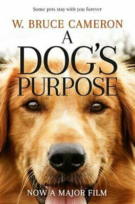 A Dog's Purpose by Bruce Cameron, W. Book The Cheap Fast Free Post