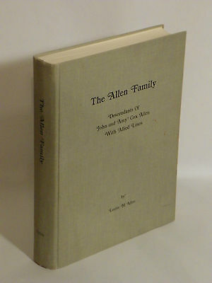 The Allen Family : Descendants of John and Amy Cox Allen with Allied Lines 1987