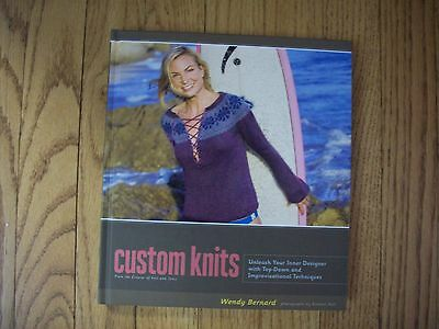 Custom Knits: From the Creator of Knit and Tonic - Wendy Bernard, Hardcover