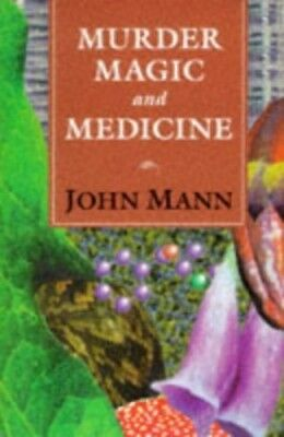 Murder, Magic and Medicine by Mann, John Paperback Book The Cheap Fast Free Post