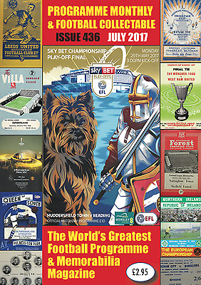 **new** Issue 436 (July 2017) Of Programme Monthly & Football Collectable