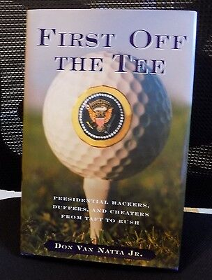 First Off The Tee by Don Van Natta, Jr. 1st Edition Hardcover