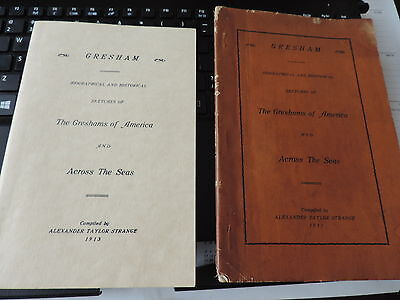 1913 GRESHAM FAMILY of America and Across the Seas Booklets biography/history