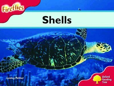 Oxford Reading Tree: Stage 4: Fireflies: Shells by Pether, Lesley Paperback The