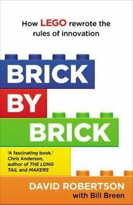 Brick by Brick How Lego Rewrote the Rules of Innovation and Con... 9781847941176