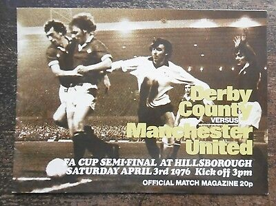 Manchester United V Derby Co. (Fa Cup Semi Final) Football Programme 3-4-1976