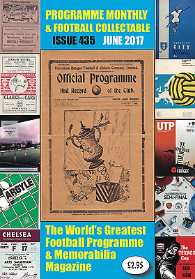 Issue 435 (June 2017) Of Programme Monthly & Football Collectable