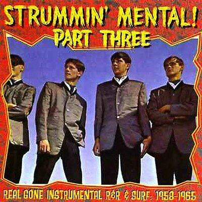 Va. Strummin' Mental! Vol 3 - Real Gone Instrumentals R&r & Surf 1958-1966