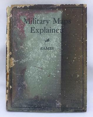 MILTARY MAPS EXPLAINED by Captain H.E. Eames 1908 w Fold Out Maps & illustration