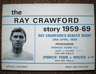 IPSWICH TOWN v WOLVES 1969 RAY CRAWFORD TESTIMONIAL BENEFIT FOOTBALL PROGRAMME