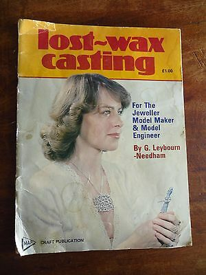 lost-wax casting for jewellers and model makers gerald leybourn-needham