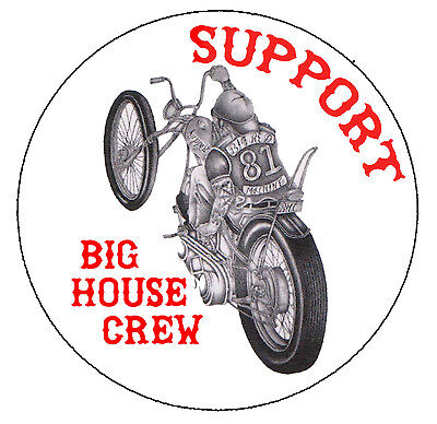 """Hells Angels Big House Crew """"living On The Edge"""" Support Stickers"""