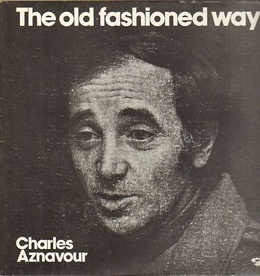 Charles Aznavour The Old Fashioned Way Barclay Vinyl LP