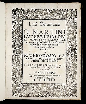 1594 MARTIN LUTHER Sayings COMMONPLACES Loci Communes LUTHERAN REFORMATION Devil