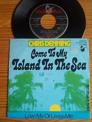 "7"" CHRIS DENNING : COME TO MY ISLAND IN THE SEA   ex GILLA Seventy Five Music"