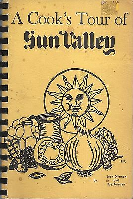 Ketchum Id 1981 A Cook's Tour Of Sun Valley Cook Book * Idaho Community Recipes