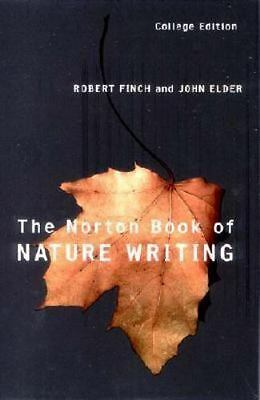 The Norton Book of Nature Writing by Robert Finch (2002, Paperback)