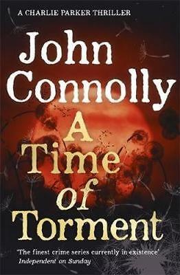 NEW A Time of Torment By John Connolly Paperback Free Shipping