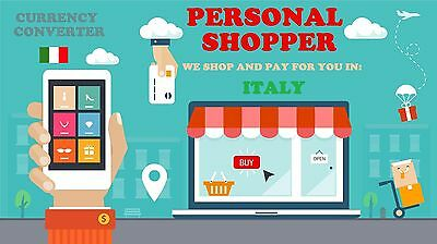 Personal Shopper In Italy: We Buy On Your Behalf On Italian Web Pages
