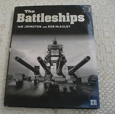 The Battleships Book By Ian Johnston And Rob Mcauley