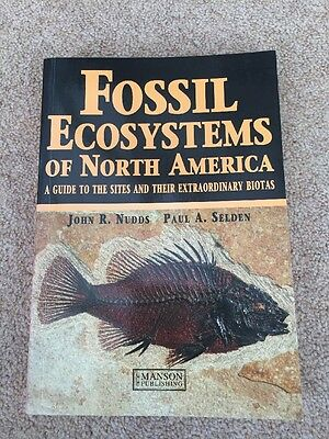 Fossil Ecosystems of North America: A Guide to the Sites and Their Extraordinar…