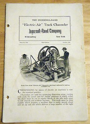 1920 Ingersoll-Rand NY Electric Air Track Channeler Catalog Quarry Pit Machine