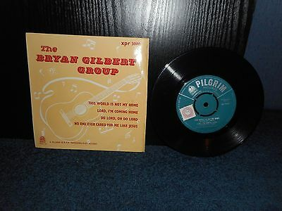 """7"""" 45rpm EP The Bryan Gilbert Group - This World Is Not My Home / Lord I'm.. + 2"""