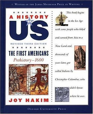 A History of US: The First Americans : Prehistory-1600 1 by Joy Hakim (2007, Pa…