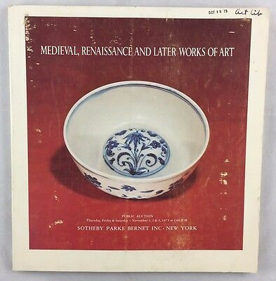 Auction Catalogue 1973 Sotheby NY Medieval Renaissance and Later Works of Art