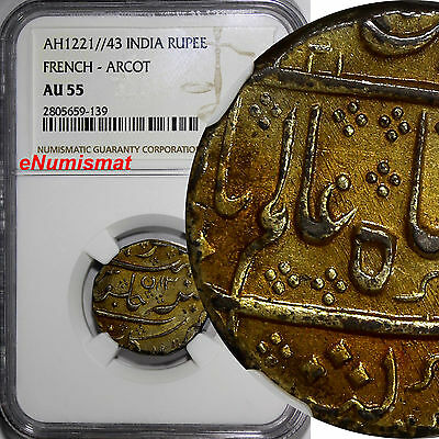 India-French Arcot Silver AH1221//43 Rupee NGC AU55 Nice Gold Toned KM# 15