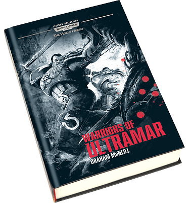 Warhammer 40K Legends Collection Issue 3 WARRIORS OF ULTRAMAR - Hardcover NEW