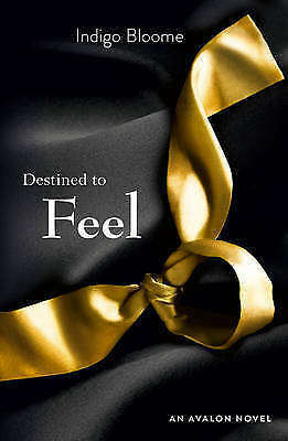 Destined to Feel by Indigo Bloome, Book, New (Paperback)
