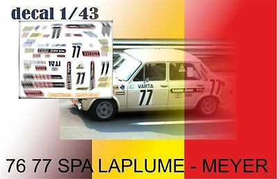 76 77  Decal 1/43  Zastava 101 24 H Spa 76 Laplume Meyer