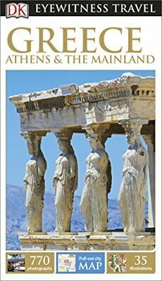 DK Eyewitness Travel Guide Greece, Athens & the Mainland by DK Book The Cheap