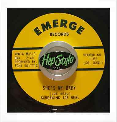 SCREAMIN' JOE NEAL 45 RE-SHE'S MY BABY-GREAT EMERGE 60s ROCKER SCREAMER CLUB HIT