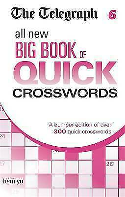 The Telegraph: All New Big Book of Quick Crosswords 6 (The Telegraph Puzzle Book